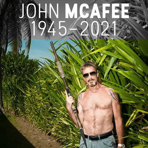 John McAfee verhaftet, nachdem er den Deep State Herausfordertet, nun wurde er tot in der Zelle gefunden