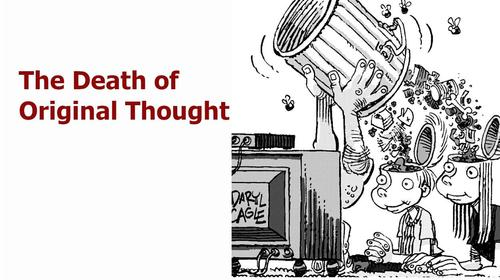 the disappearance of original thought